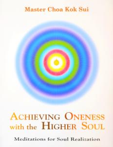 Achieving Oneness with the Higher Soul Spiritual Meditation Pranic Healing & Meditation Centre, Brisbane